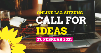 Call for Ideas - Online LAG-Sitzung